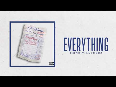 G Herbo - Everything ft Lil Uzi Vert (Official Audio)