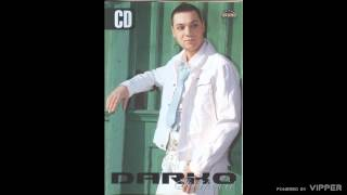 Darko Filipovic - Oprosti - (Audio 2007)