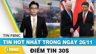 Tin tức   Tin hot nhất trong ngày 26/11   FBNC