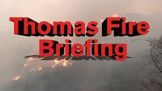 LIVE: Thomas Fire Press Briefing - 6:00 p.m. 12/13/17