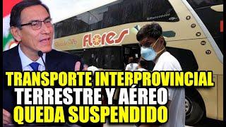 EL GOBIERNO SUSPENDE EL TRANSPORTE INTERPROVINCIAL TERRESTRE Y AÉREO EN REGIONES CON CU4RENTEN4