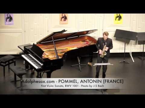 Dinant 2014 - Antonini Pommel First Violin Sonata, BWV 1001 Presto by J S Bach