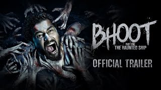 Bhoot: The Haunted Ship 2020 Movie Trailer Video HD