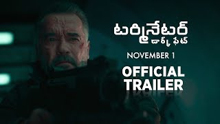 Terminator: Dark Fate- Official Telugu Trailer- November 1..