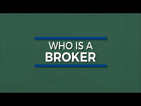 Who Is A Broker?