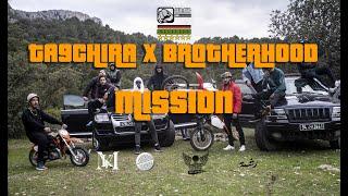 TA9CHIRA x BROTHERHOOD -  MISSION 1 (Official Music Video)