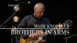 Mark Knopfler - Brothers In Arms (Berlin 2007 | Official Live Video)