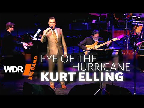 Kurt Elling feat. by WDR BIG BAND: Eye Of The Hurricane