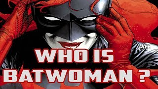 History and Origin of Batwoman! Who Is Kate Kane?