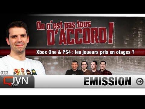 On n'est pas tous d'accord ! - Xbox One & PS4 : les joueurs pris en otage ? - S4-Ep#164 [JVN.com]