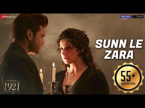 Sunn Le Zara - 1921 - Zareen Khan & Karan Kundrra - Arnab Dutta - Harish Sagane