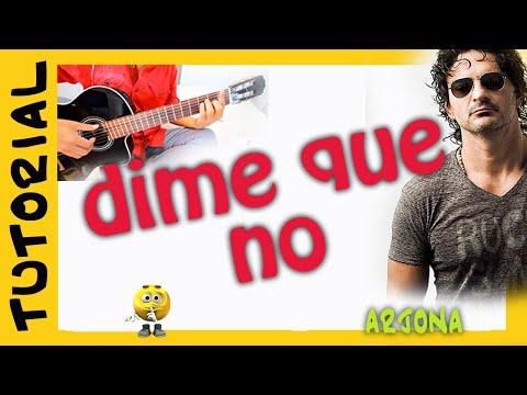 como tocar Dime que no en guitarra - Ricardo Arjona - guitar acordes