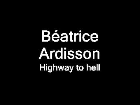 b atrice ardisson highway to youtube. Black Bedroom Furniture Sets. Home Design Ideas