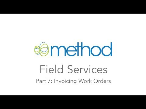 [Method CRM] Field Services 07: Invoicing Work Orders