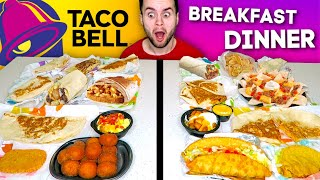 Taco Bell BREAKFAST vs. Taco Bell DINNER - Fast Food Restaurant Taste Test!