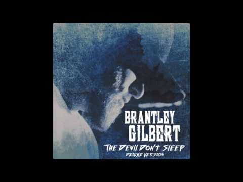 Brantley Gilbert-Bullet In a Bonfire(Audio)