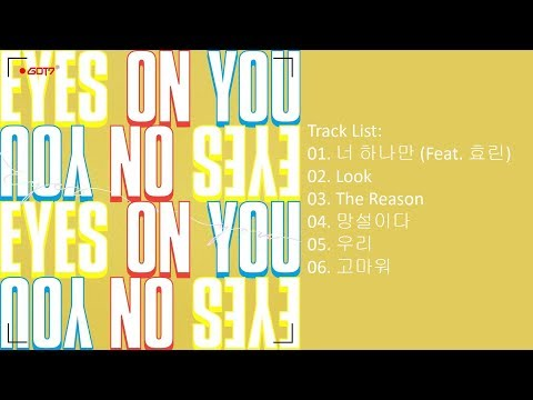 [Full Album] GOT7 – Eyes On You (Mini Album)