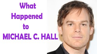 What Really Happened to MICHAEL C. HALL - Star in Dexter