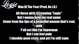 Logic - The Man Of The Year (Prod. No I.D.) Lyrics