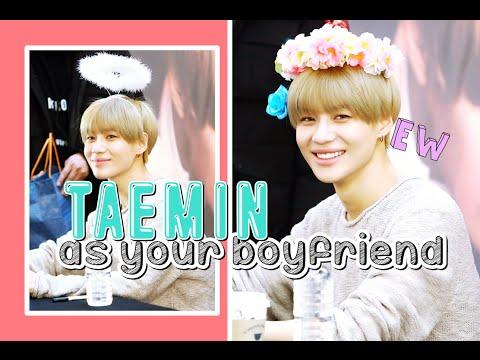 [Imagine] Taemin as your boyfriend.