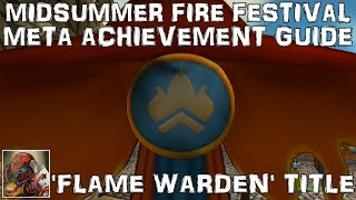 WoW Midsummer Fire Festival Meta Achievement & 'Flame Warden' Title Guide - 'The Flame Warden'