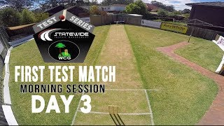 BXI v RXI FIRST TEST - DAY THREE | MORNING SESSION