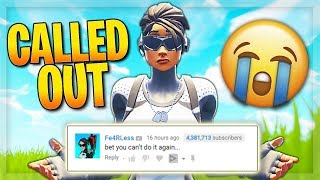 I was called out on Fortnite....