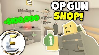OP GUN SHOP! - Unturned Shop Roleplay (Overpowered Weapons Are Hard To Handle Made So Much Money!)