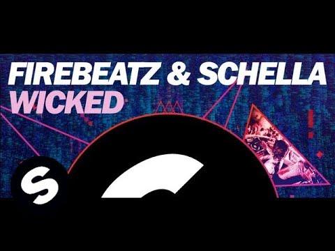 Firebeatz & Schella - Wicked (Original Mix)