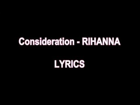 Consideration - RIHANNA LYRICS