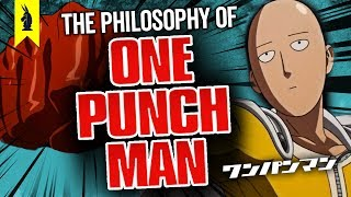 The Philosophy of ONE PUNCH MAN –Wisecrack Edition