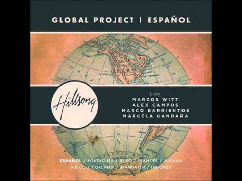 07 Aquí Estoy (The Stand) - Hillsong Global Project