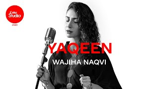 Yaqeen – Wajiha Naqvi (Coke Studio 2020) Video HD