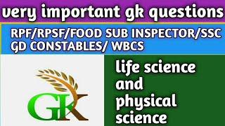 All exm Very important gk  questions  (life science  andPhysical Science)