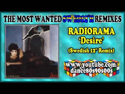 RADIORAMA - Desire (Swedish 12'' Remix)