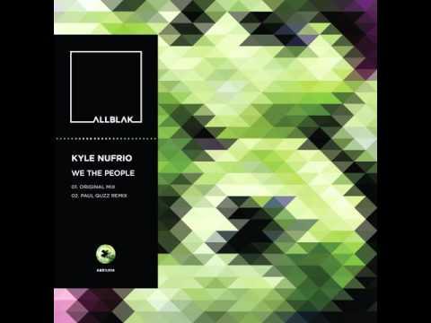 Kyle Nufrio - We The People (Original Mix)