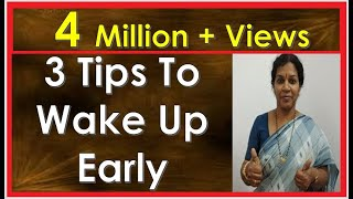 3  TIPS  TO  WAKE  UP  EARLY  MORNING