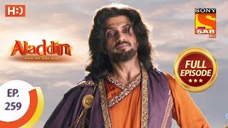 Aladdin - Ep 259 - Full Episode - 13th August, 2019