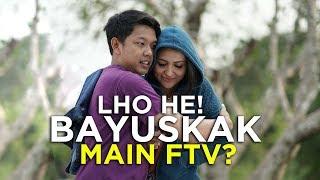 LHO HE! Bayu Skak Main FTV?