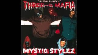 Three 6 Mafia   Mystic Stylez (FULL ALBUM)