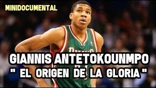 "Giannis Antetokounmpo - ""El Origen de la Gloria"" | Mini Documental NBA"