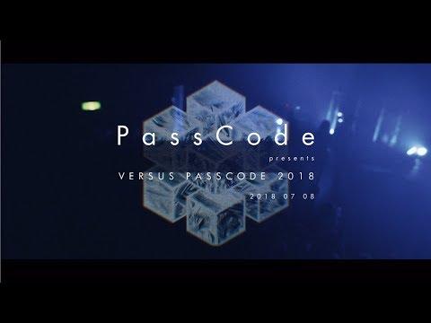 PassCode - PassCode presents VERSUS PASSCODE 2018 at BIGCAT [Trailer]