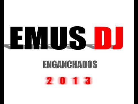 EMUS DJ ENGANCHADOS [2013]