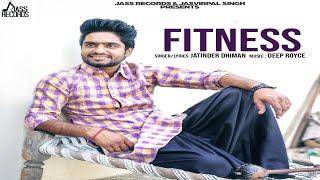 Fitness – Jatinder Dhiman