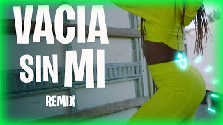 VACIA SIN MI - OZUNA (REMIX) x FER PALACIO