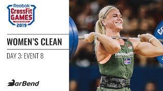 2019 Reebok CrossFit Games Women's Clean Ladder (Event 8)