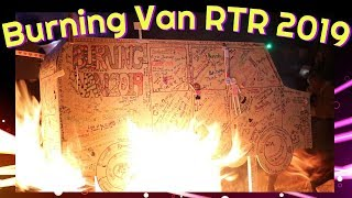 RTR 2019 Burning Van
