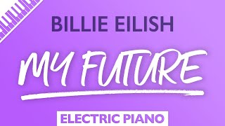 Billie Eilish - my future (Karaoke Piano)