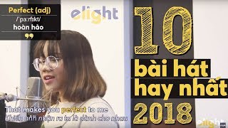 10 bài hát hay nhất 2018 | Elight Cover (English Version) - Best of 2018