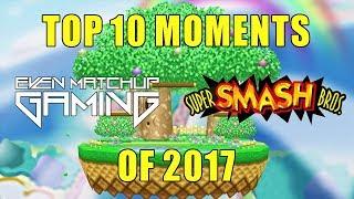 Smash 64 Top 10 Moments of 2017 -  Super Smash Bros.